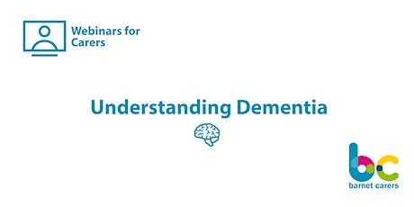 Understanding Dementia - Webinars for Carers tickets