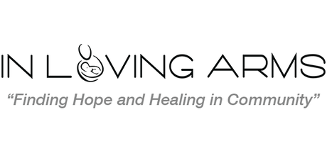Pregnancy Loss Support Group - In Loving Arms tickets