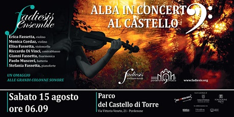 ALBA IN CONCERTO AL CASTELLO - PORDENONE FA MUSICA 2020 biglietti