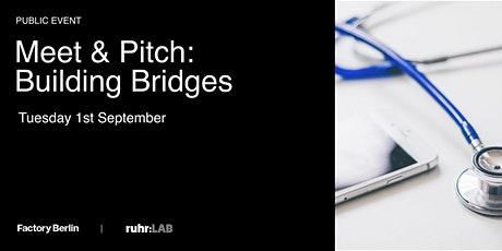 Meet & Pitch: Building Bridges, HealthTech tickets