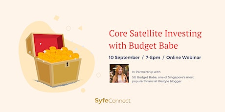 Core Satellite Investing with Budget Babe Tickets