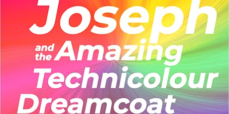 Joseph and the Amazing Technicolour Dreamcoat tickets