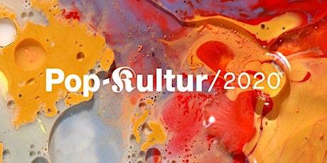 Pop-Kultur 2020 Tickets