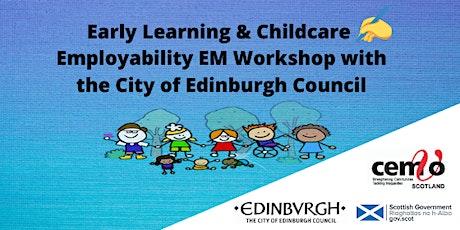 ELC Employability Workshop (the City of Edinburgh Council) tickets