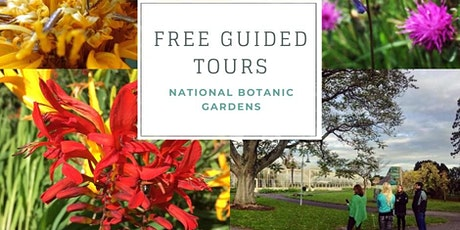 Daily Guided Tours of the National Botanic Gardens bilhetes