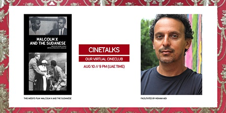 CineTalk: Malcolm X and the Sudanese with Hisham Aidi tickets