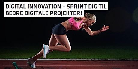 DIGITAL INNOVATION - Sprint dig til bedre digitale projekter tickets