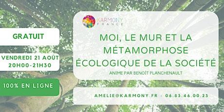 Webconférence - Moi, le mur et la métamorphose écologique de la société billets