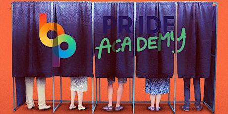 Pride Academy - Mennyit ér a szavazatom? tickets