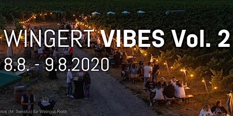 Wingert Vibes Vol. 2 //  Weingut Reith billets