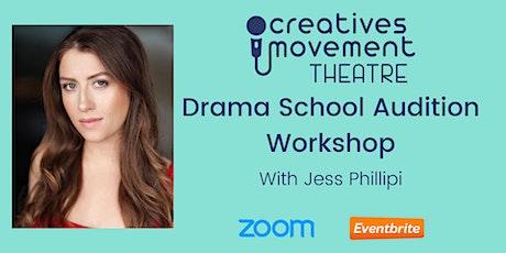 Australian Drama School Audition Workshop with Jess Phillipi tickets