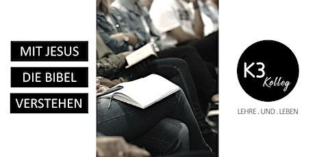 K3 Kolleg Teil 3: Mit Jesus die Bibel verstehen tickets