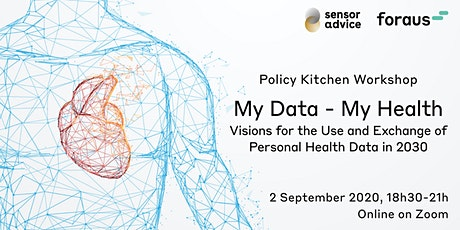 My Data - My Health: Policy Kitchen Workshop - Online tickets