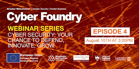Episode 4: Cyber Security; Your chance to defend, innovate, grow tickets