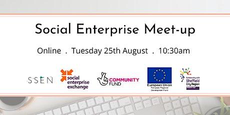 Social Enterprise Meet-up: 25th August tickets