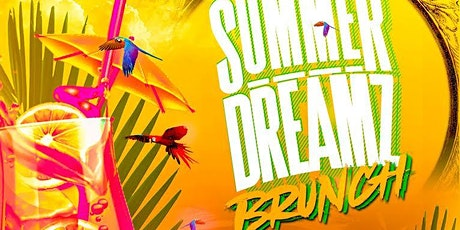 SUMMER DREAMZ BRUNCH tickets