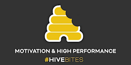 #HiveBites - Motivation and High Performance tickets