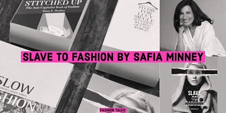FASHION TALKS Book Club // SLAVE TO FASHION  by Safia Minney | OCTOBER 2020 tickets