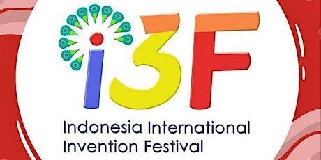 INDONESIA INTERNATIONAL INVENTION FESTIVAL (I3F) 2020, VIRTUAL EDITION Tickets