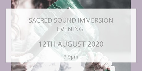 SACRED SOUND IMMERSION EVENING tickets