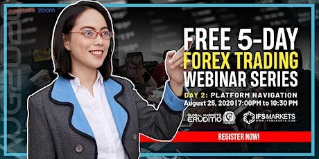 Free Five-Day Forex Trading Webinar Series - Day 2 Platform Navigation tickets