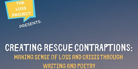 Creating Rescue Contraptions: Making sense of loss through writing tickets