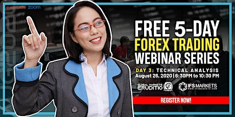 Free Five-Day Forex Trading Webinar Series - Day 3 Technical Analysis tickets