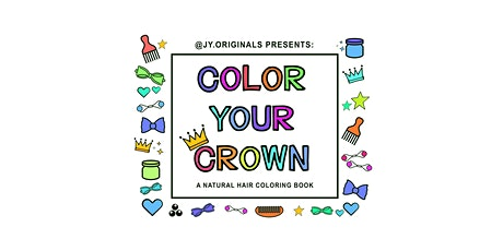 Color Your Crown Book Signing + Coloring Day tickets
