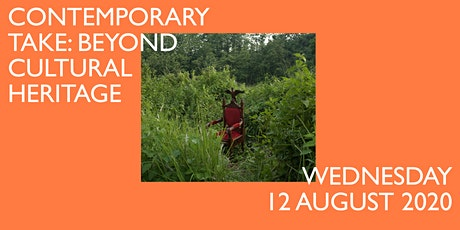 Contemporary Take: Beyond Cultural Heritage tickets