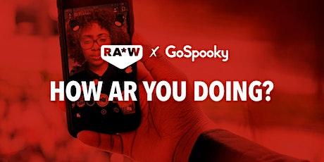 RA*W x GoSpooky | How AR you doing? tickets