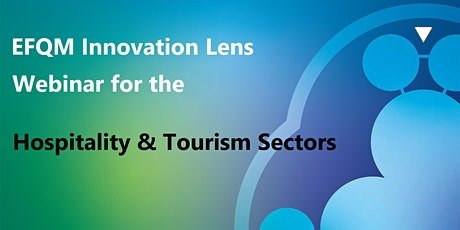 Free Taster Webinar - Innovation Lens for Hospitality & Tourism tickets