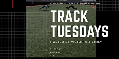 Track Tuesday Rooftop Bootcamp with Vic and Emily tickets