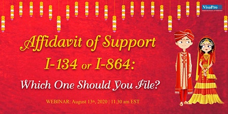 Affidavit of Support I-134 or I-864: Which one Should You File? tickets