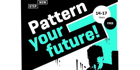 STEP NOW Summer Programme: Pattern Your Future tickets