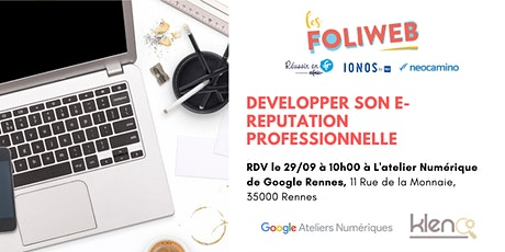 [Rennes] Developper son e-reputation professionnelle tickets