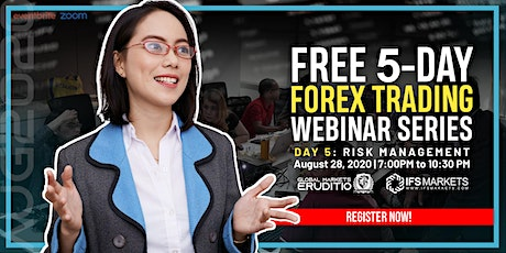 Free Five-Day Forex Trading Webinar Series - Day 5 Risk Management tickets