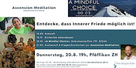 Film-Abend «A Mindful Choice» inkl. einfachem Abendessen tickets