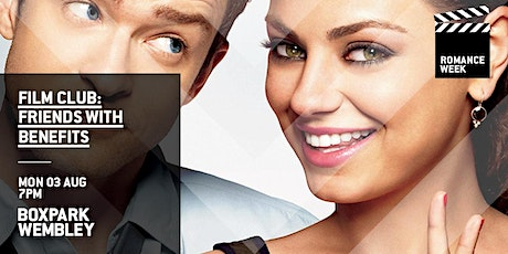 Film Club: Friends With Benefits (Boxpark Wembley) tickets