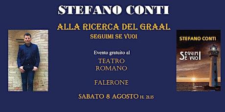 Seguimi se vuoi - Alla ricerca del Graal | Prof. Stefano Conti biglietti