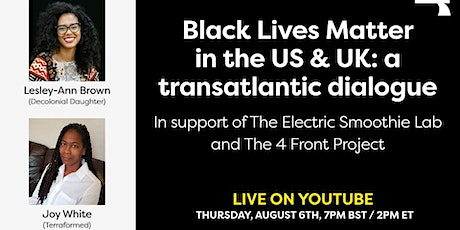 BLM: a transatlantic dialogue with Lesley-Ann Brown and Joy White tickets