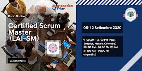 Curso Online - Certified Scrum Master (LAI-SM) - 5 y 12 de Setiembre tickets