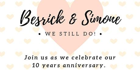 Simone & Besrick  10th Anniversary Celebration tickets