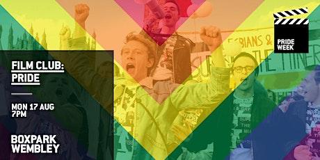 Film Club: Pride (Boxpark Wembley) tickets