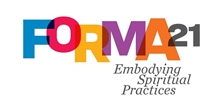 Forma21: Embodying Spiritual Practices tickets