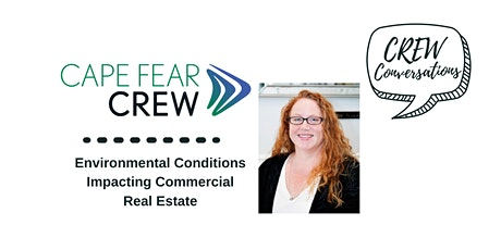 CREW Conversation: Environmental Conditions Impacting CRE tickets