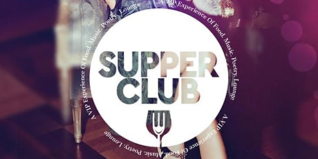 Supper Club | Music . Art. Food . Lounge tickets