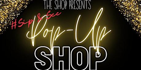 Sip & See Pop Up Shop tickets