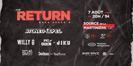 Bass Space 6 : The Return with Stoned Level, Willy B, Jiku, Space Broken + billets
