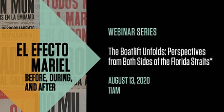 The Boatlift Unfolds: Perspectives from Both Sides of the Florida Straits* tickets