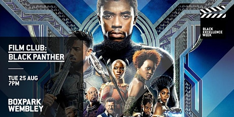 Film Club: Black Panther (Boxpark Wembley) tickets